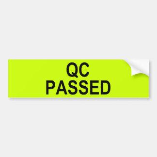 Quality Control PASSED Bumper Sticker