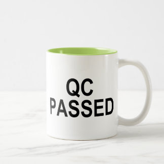Quality Control PASSED Two-Tone Coffee Mug