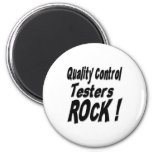 Quality Control Testers Rock! Magnet