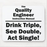 quality engineer mouse pad