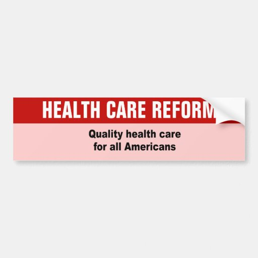 Quality health care for all Americans Car Bumper Sticker