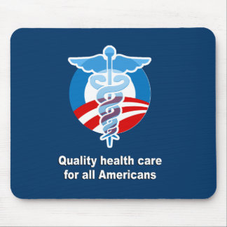 Quality health care for all Americans Mouse Pads