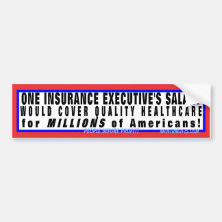 Quality Health Care is Affordable Car Bumper Sticker