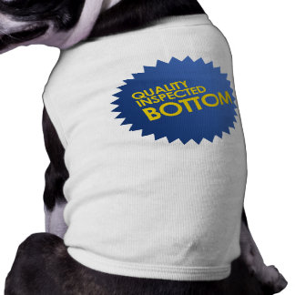 Quality Inspected Bottom Dog T-shirt