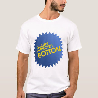Quality Inspected Bottom T-Shirt