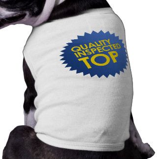 Quality Inspected Top Dog T Shirt