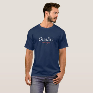 Quality over image red white and blue edition T-Shirt