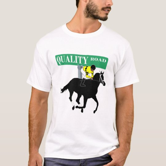 Quality Road - Street Sign T-Shirt