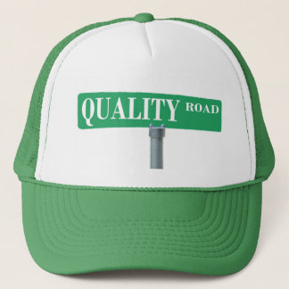 Quality Road Street Sign Trucker Hat