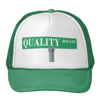 Quality Road Street Sign Trucker Hat