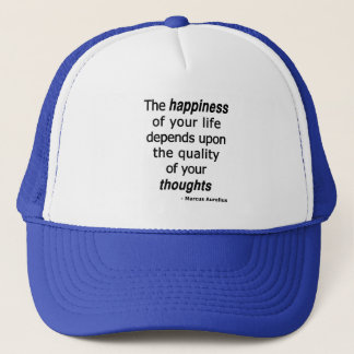 Quality Thoughts? Then a Happy Life Trucker Hat