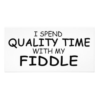 Quality Time Fiddle Photo Greeting Card