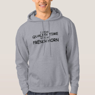 Quality Time French Horn Hoodie