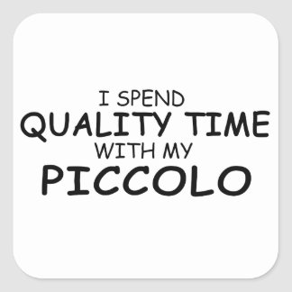 Quality Time Piccolo Square Sticker