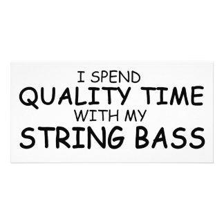 Quality Time String Bass Photo Greeting Card