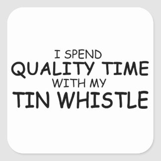 Quality Time Tin Whistle Square Sticker