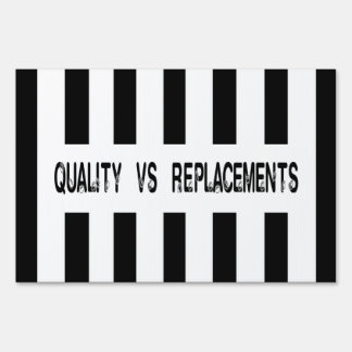 Quality vs Replacements Referee Design Sign