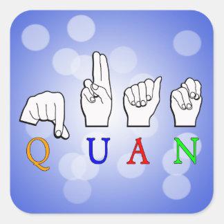 QUAN FINGERSPELLED ASL NAME SIGN SQUARE STICKER