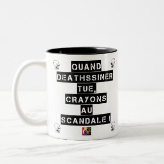 WHEN KEEP SILENT DEATHSSINER, PENCILS WITH THE Two-Tone COFFEE MUG