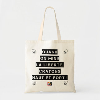 WHEN FREEDOM IS UNDERMINED, PENCILS HIGH AND TOTE BAG