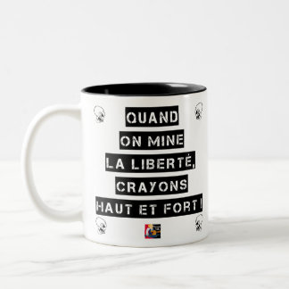 WHEN FREEDOM IS UNDERMINED, PENCILS HIGH AND Two-Tone COFFEE MUG