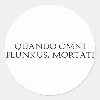 Quando Omni Flunkus Classic Round Sticker