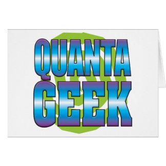 Quanta Geek v3 Greeting Card