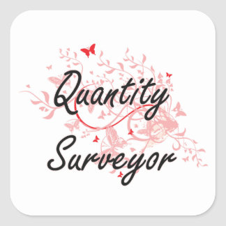 Quantity Surveyor Artistic Job Design with Butterf Square Sticker