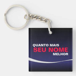 Quanto mais você melhor Single-Sided square acrylic keychain