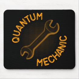 Quantum Mechanic Mousepad