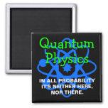 Quantum Physics Refrigerator Magnet