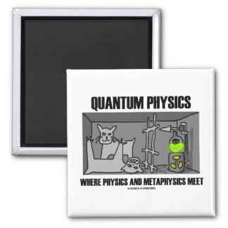 Quantum Physics Where Physics And Metaphysics Meet 2 Inch Square Magnet