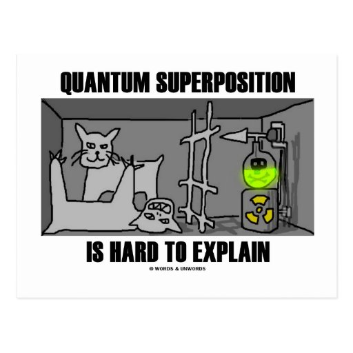 Quantum Superposition Is Hard To Explain (Physics) Postcard
