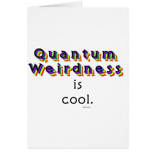 Quantum Weirdness Greeting Cards