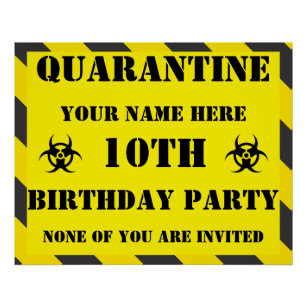 QUARANTINE HAZARD BIRTHDAY POSTER BANNER PERSONALISED ANY NAME TEXT AGE