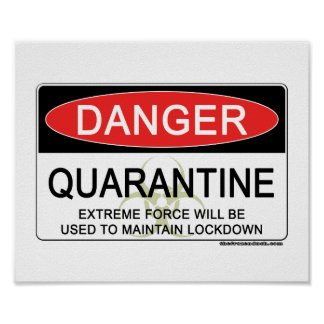 Quarantine Danger Sign