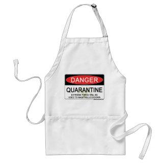 Quarantine Danger Sign Adult Apron