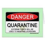 Quarantine Danger Sign Card