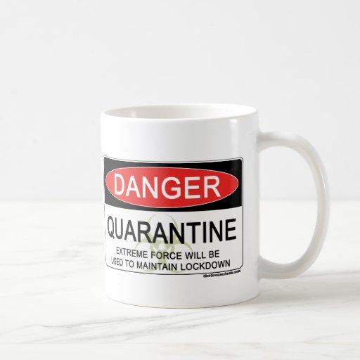 Quarantine Danger Sign Coffee Mug