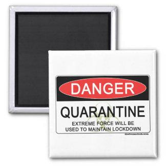 Quarantine Danger Sign Magnet