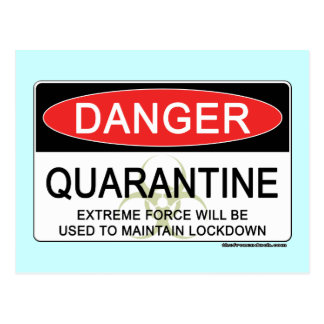 Quarantine Danger Sign Postcard