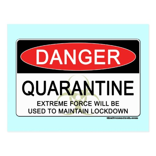 Quarantine Danger Sign Postcard