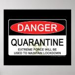 Quarantine Danger Sign Poster