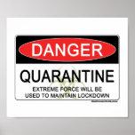 Quarantine Danger Sign Posters