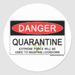 Quarantine Danger Sign Round Stickers