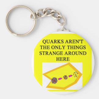QUARK physics joke Keychains