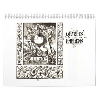 Quarles Emblem Calendar of the Grotesque 1600s