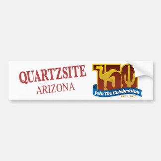 Quartzsite 150th years anniversary bumper sticker