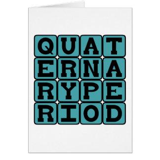 Quaternary Period, Geologic Era Card