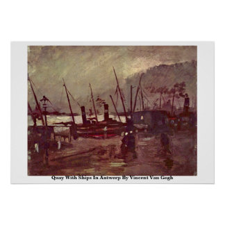Quay With Ships In Antwerp By Vincent Van Gogh Posters